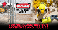 Common Construction Accidents and Injuries