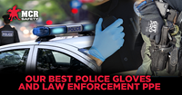 Our Best Police Gloves and Law Enforcement PPE